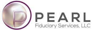 Pearl Fiduciary Services, LLC