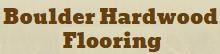 Boulder Hardwood Flooring