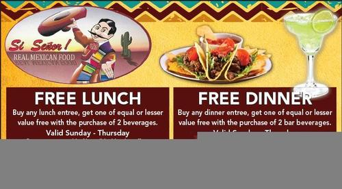 Coupon: Si Senior Real Mexican Food - BOGO Lunch or Dinner